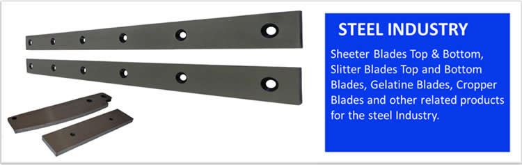 Blades for Steel Industry